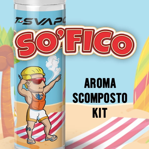T-Svapo So' Fico Aroma Scomposto Kit