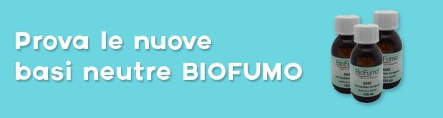 Basi neutre Biofumo per sigaretta elettronica