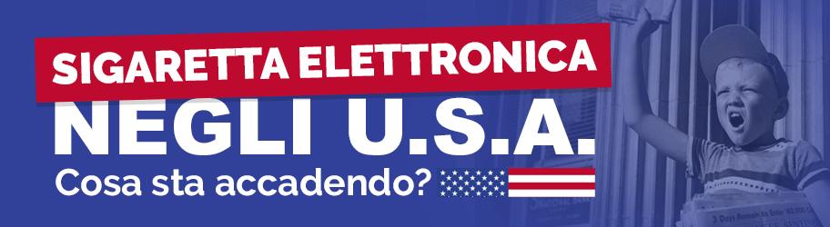 Sigaretta elettronica negli U.S.A. cosa sta accadendo?