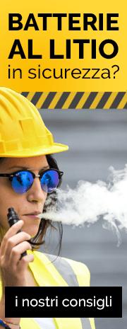 Sicurezza delle batterie al litio per sigaretta elettronica